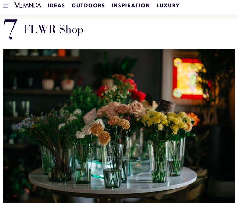 Veranda Magazine names FLWR Shop one of the top 25 florists in the country.