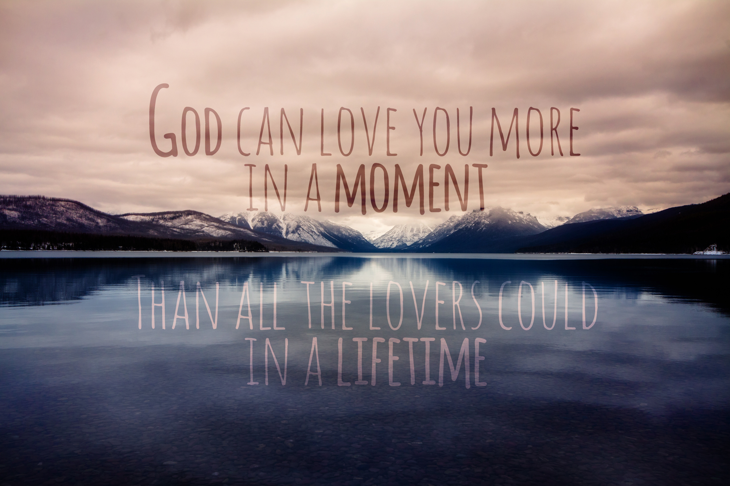 god can love you more