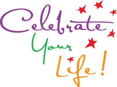 celebrate your life.jpg