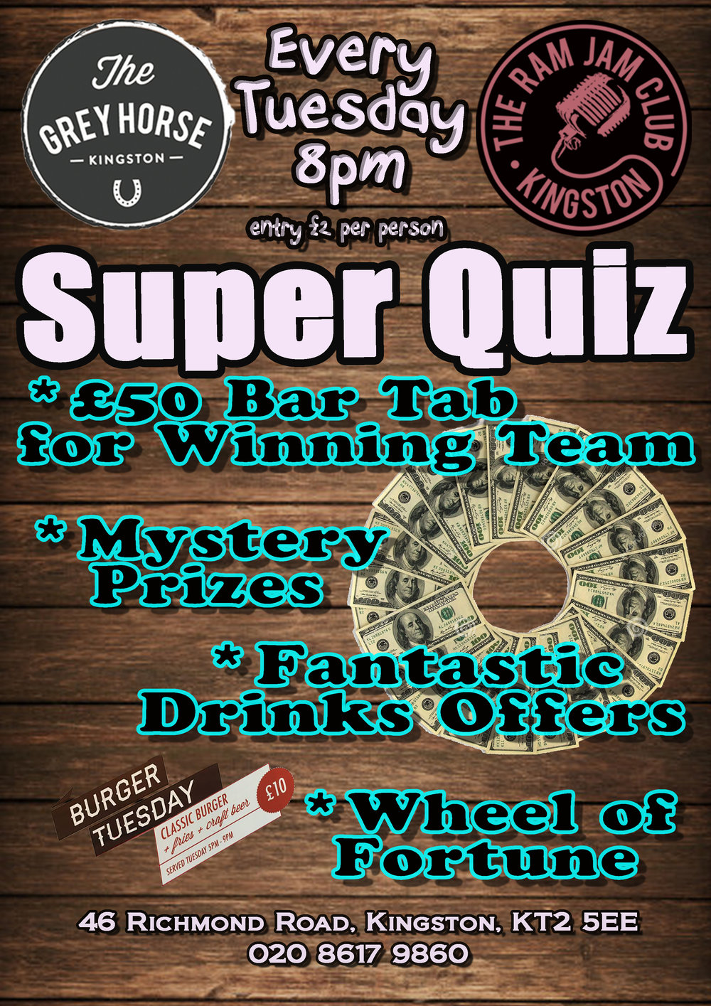 Every Tuesday from 8pm    £50 Bar tab for the winning team    Wheel of fortune, spot prizes to be won