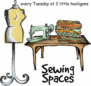 Sewing Spaces Series by Two Little Hooligans