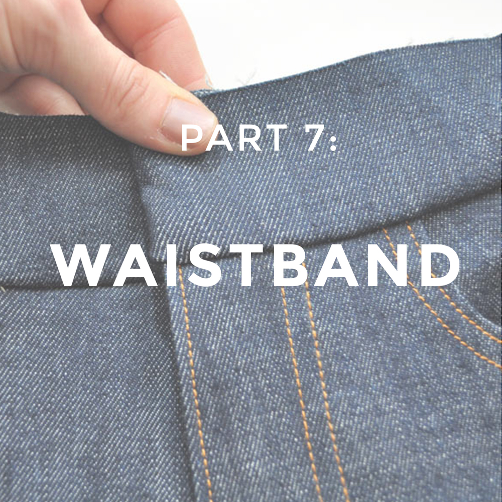 Jeans Sew-Along, Part 7: Waistband