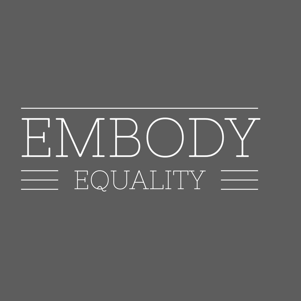 Embody Equality