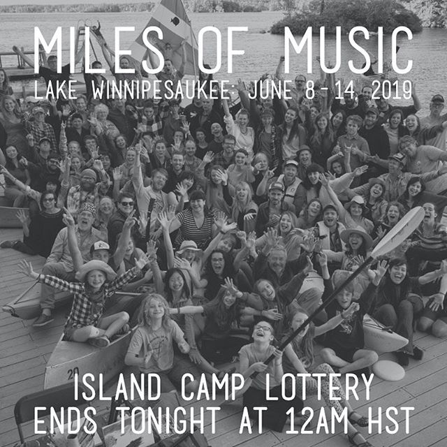 For all you stragglers, the 2019 Island Camp Lottery Ends tonight at MIDNIGHT Hawaii time!!! This applies to all the Merit & Community Discount Applications as well. Get 'em in! LINK IN BIO . . . 📷: @iamjwc from island camp 2017 // #milesmusiccamp #milesofmusiccamp