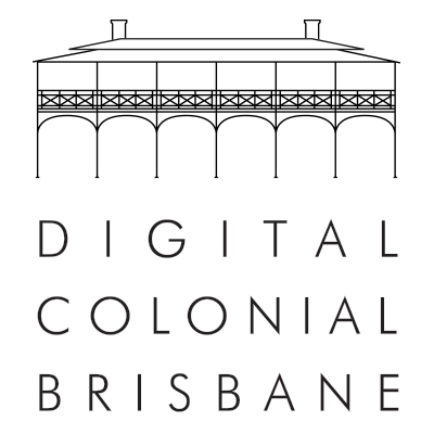 Digital Colonial Brisbane