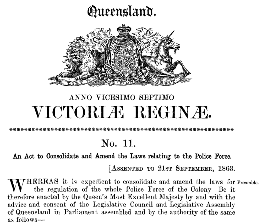 An Act to Consolidate and Amend the Laws relating to the Police Force, 1863.