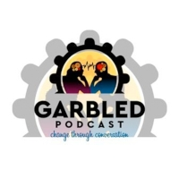 The Garbled Podcast