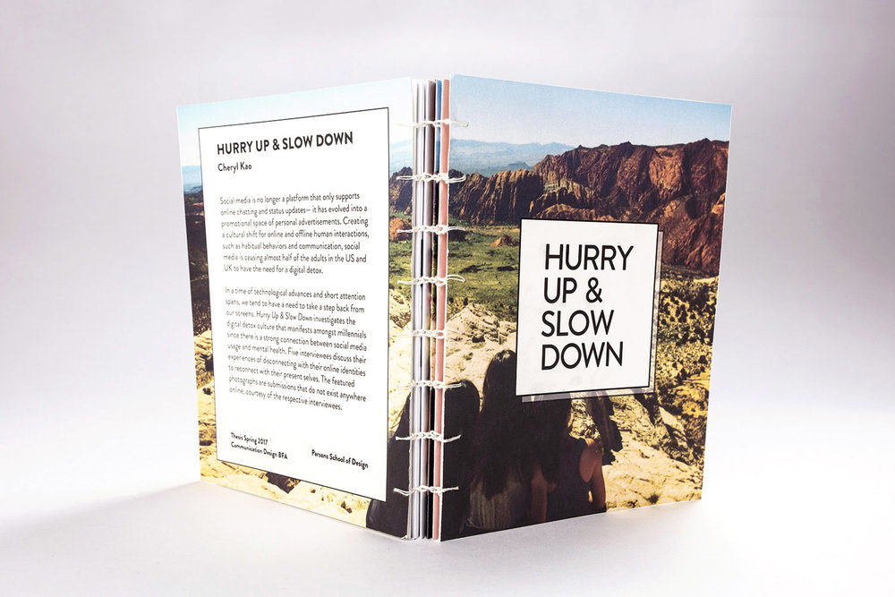 Photographs from  Hurry Up & Slow Down  were provided through the courtesy of Alice L., Maxine T., Stephany Y., and Bonnie W.  Ultra Matte 5.5 x 7 inches | Coptic Stitch Bookbinding