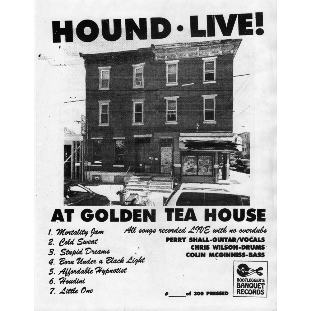 Hound • Live at Golden Tea House