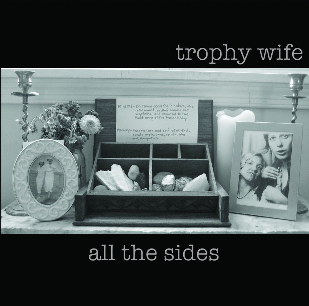 Trophy Wife • All The Sides