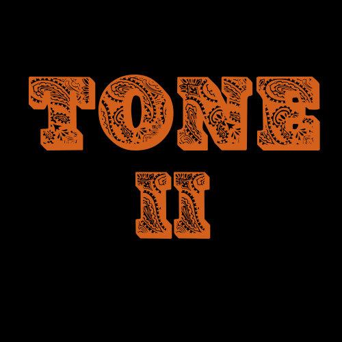 Tone • Tone II