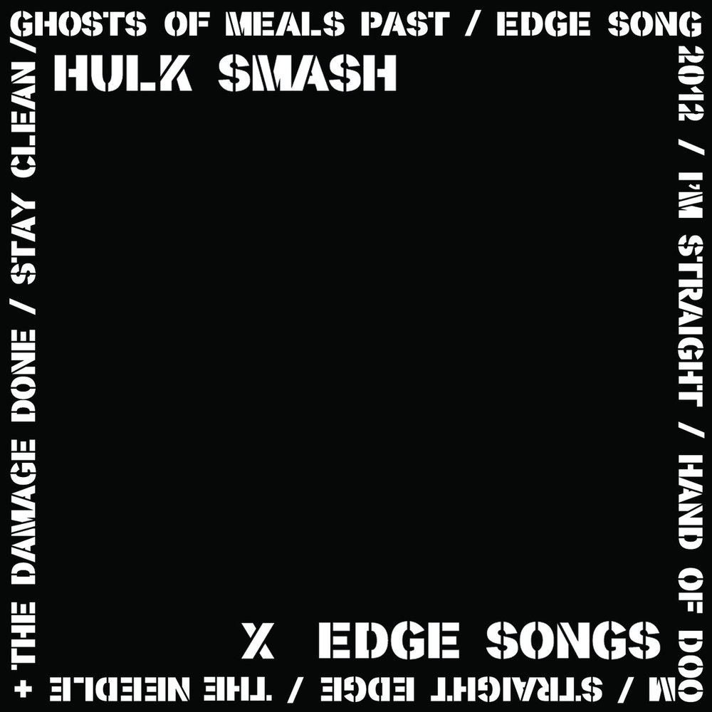 Hulk Smash • Edge Songs