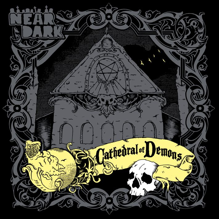 Near Dark • Cathedral Of Demons