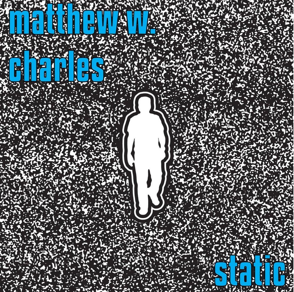 Matthew W Charles Static
