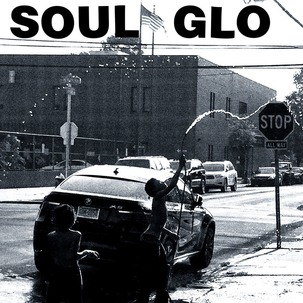 Soul Glo • Untitled LP