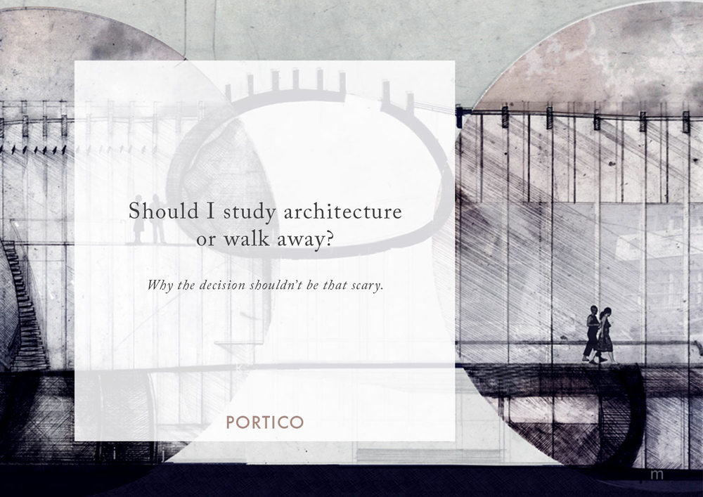 Making the call to study architecture portico for Definition of form and space in architecture