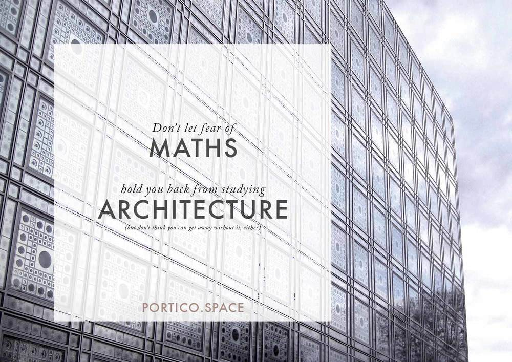 ARCHITECTURE & MATHS   Why you shouldn\'t let fear of maths hold you ...