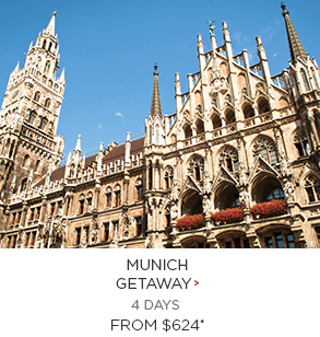 Munich from $624 per person!