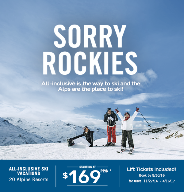 Sorry Rockies - All Inclusive is the way to ski! And the Alps is the place to ski. EnjoyVacationing.com can help you get there!
