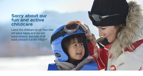 Sorry Rockies - Fun & Active Childcare! Kinds under 4 stay free! EnjoyVacationing.com can help you get there!