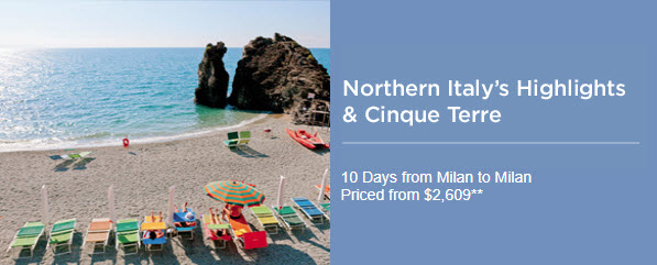 Northern Italy Highlights & Cinque Terre from info@EnjoyVacationing.com