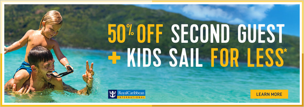 50% off second guest and kids sail for less cruise sale!
