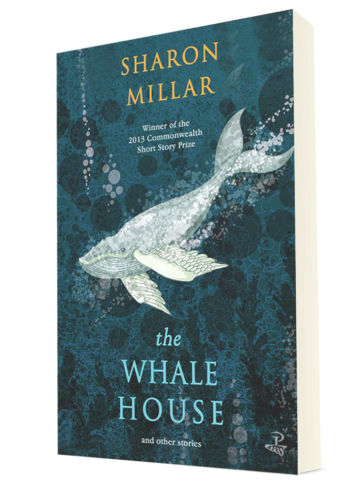 The Whale House and Other Stories, by Sharon Millar