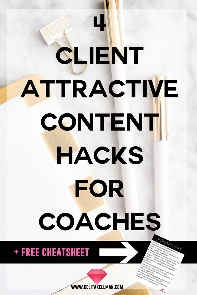 4 client attractive content hacks for coaches