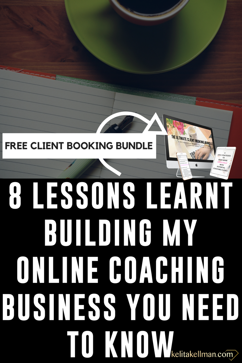 BLOG 8 LESSONS LEARNT BUILDING MY ONLINE COACHING BUSINESS YOU NEED TO KNOW.png