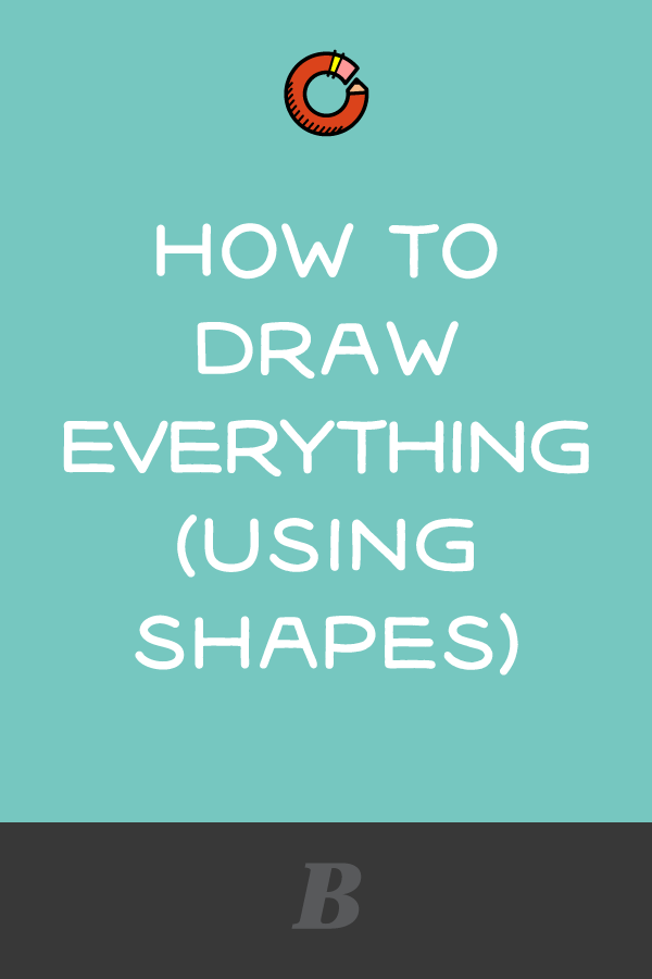 How-to-Draw-Everything-Using-Shapes-2018-10.png