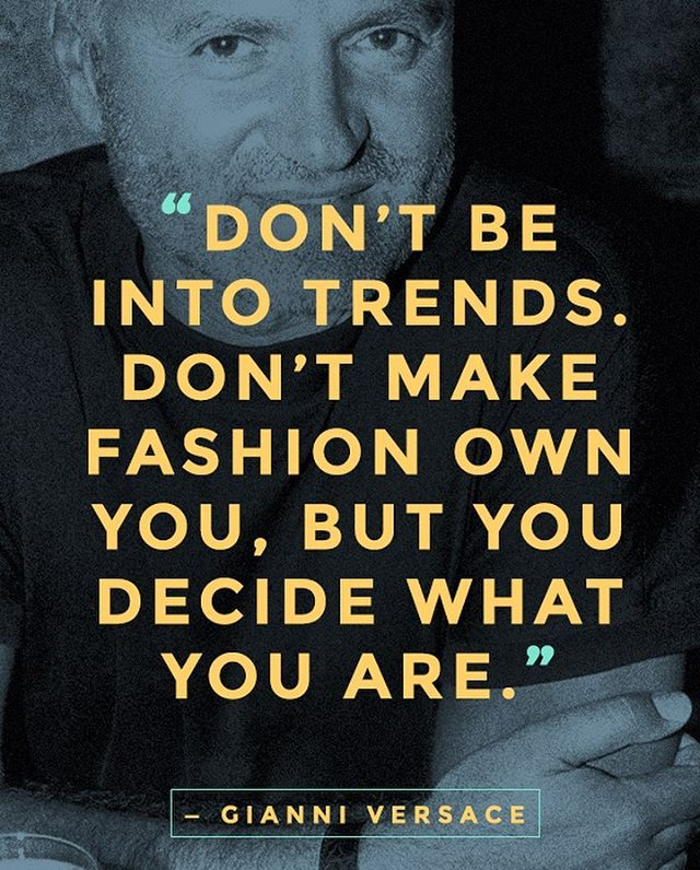#gianniversace #versace  #iconic #fashiondesigner #love #fashionquotes #style #trends #quotes #quotestoliveby #beauty #menswear #womansfashion #womanswear #styleinspiration #mag #magazine #ledgend #genius #designer