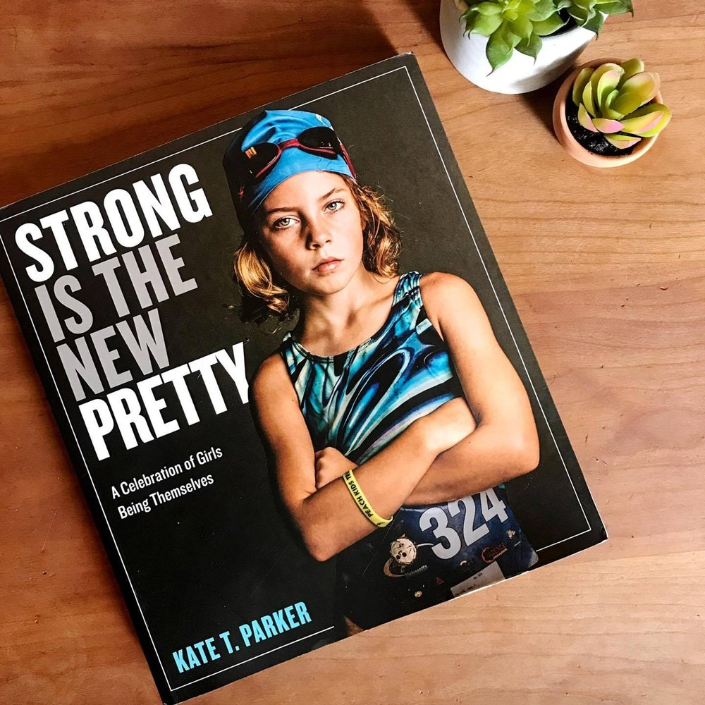 Strong is the New Pretty, Kate Parker