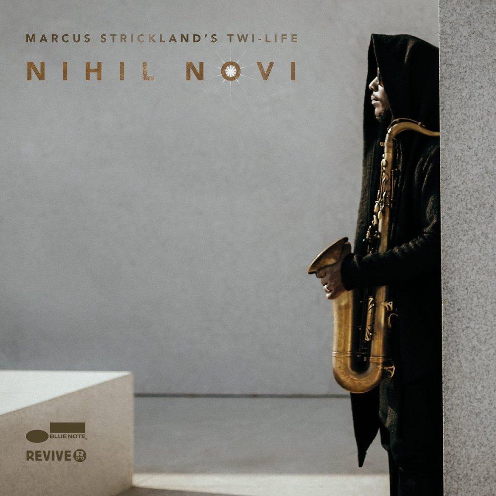 Marcus Strickland - Nihil Novi