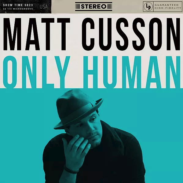Matt Cusson - Only Human