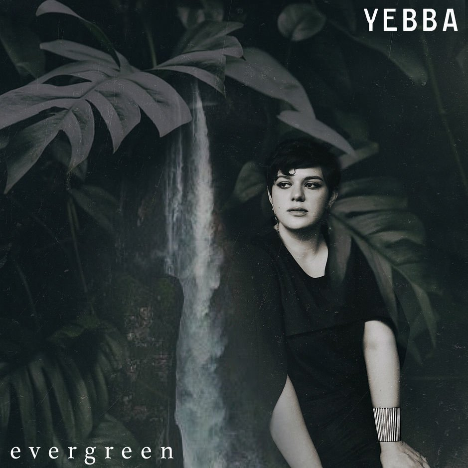 Yebba - Evergreen