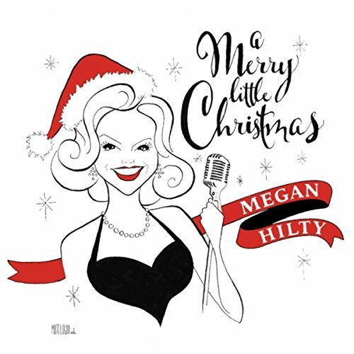 Megan Hilty - A Merry Little Christmas