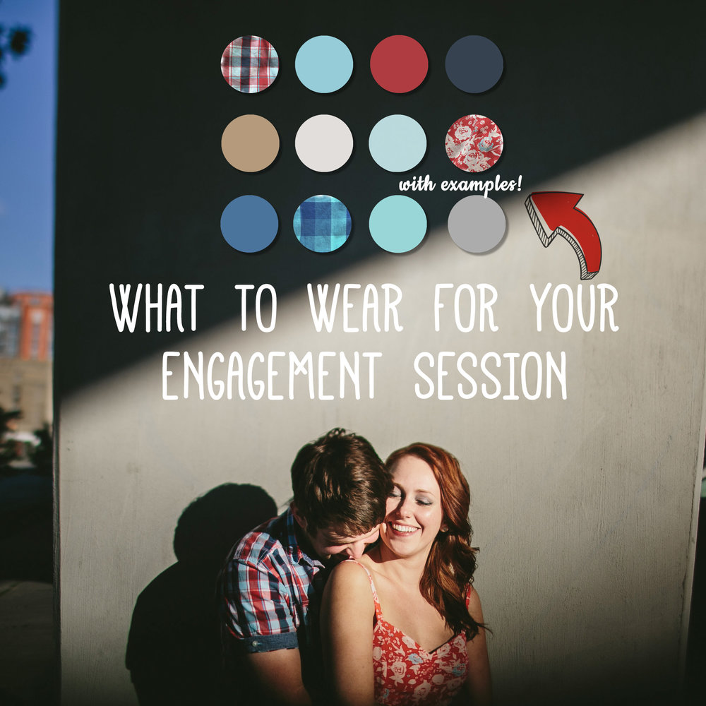 What To wear for your photo session   Lost on what to wear for your upcoming engagement session? Feel confident and prepared with color combination ideas and photo examples from my own family sessions to inspire ideas within your own wardrobe!