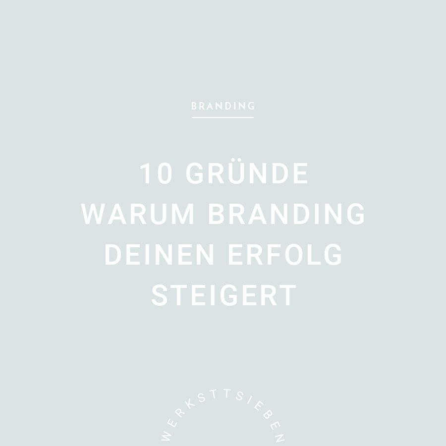 werkstattsieben_blog-warum-branding-erfolg-steigert.jpg