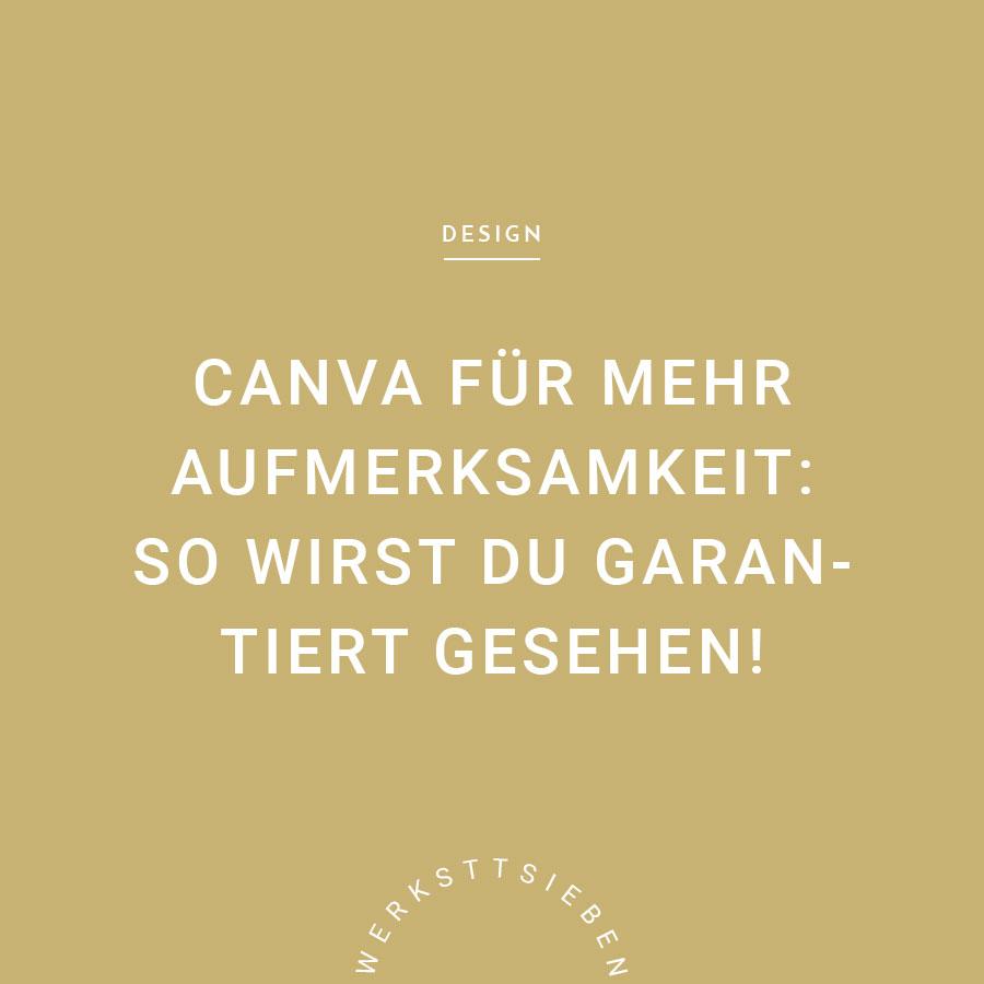 werkstattsieben_blog-canva-aufmerksamkeit.jpg