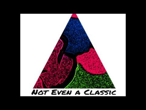 Listen to Not Even A Classic by Mike James.