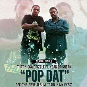 Listen to Pop Dat by Dat Boy Drizzle.