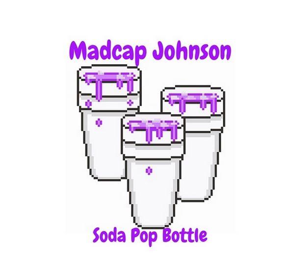 Listen to Soda Pop Bottle by Madcap Johnson.