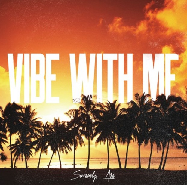 Listen to Vibe With Me by Abe.