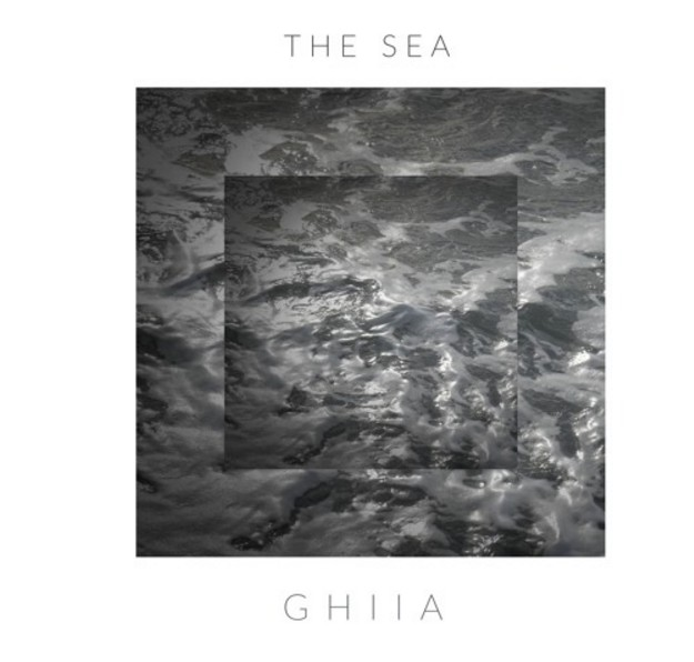 Listen to The Sea by GHIIA.