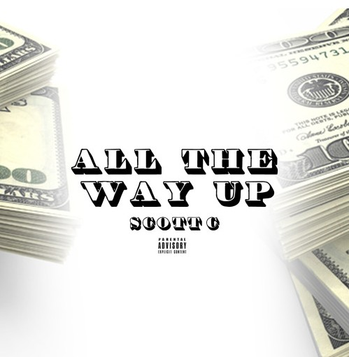 Listen to All The Way Up by Scott C.