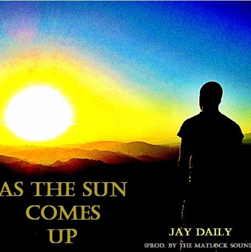 Listen to As The Sun Comes Up by Jay Daily.