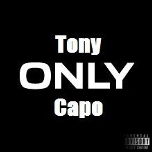 Listen to Only by Tony Capo.