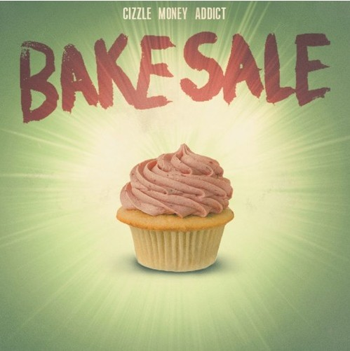 Listen to Bake Sale by Cizzle Money Addict on Artist Sounds.