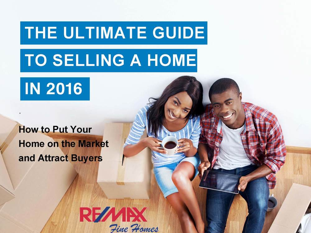The Ultimate Home Sellers Guide for 2016