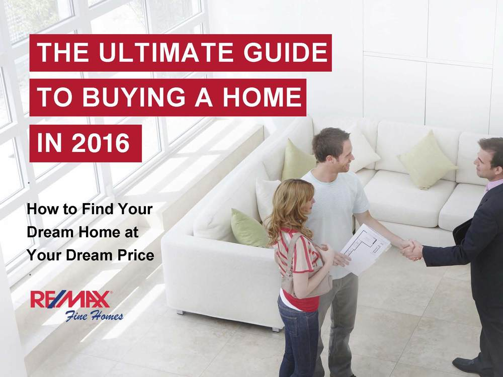 The Ultimate Home Buyers Guide for 2016